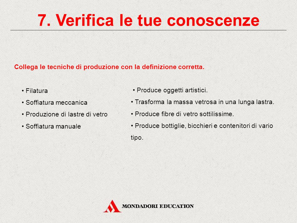 7. Verifica le tue conoscenze
