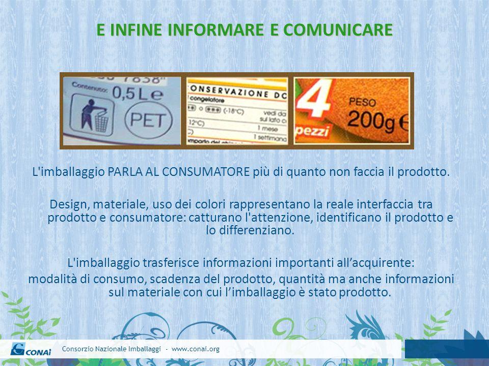 E INFINE INFORMARE E COMUNICARE