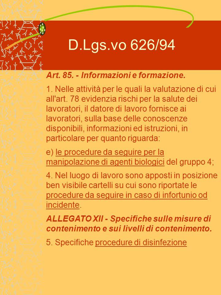 D.Lgs.vo 626/94 Art. 85. - Informazioni e formazione.