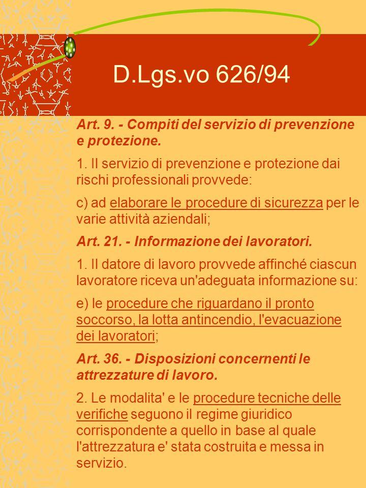 D.Lgs.vo 626/94 Art. 9. - Compiti del servizio di prevenzione e protezione.