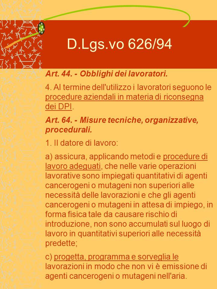 D.Lgs.vo 626/94 Art. 44. - Obblighi dei lavoratori.