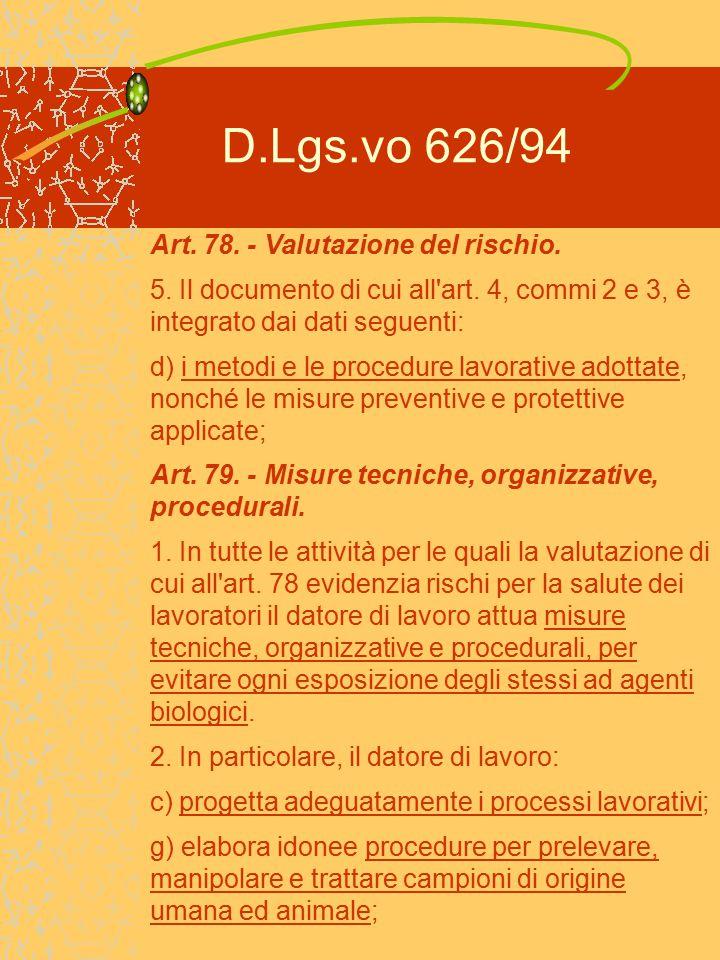 D.Lgs.vo 626/94 Art. 78. - Valutazione del rischio.