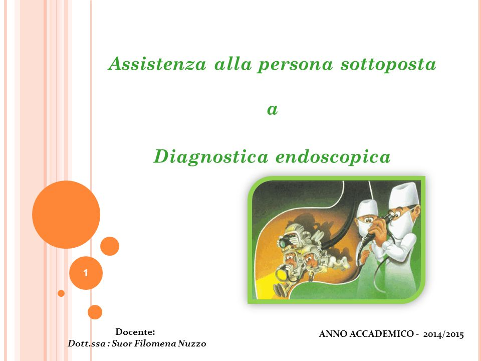 Assistenza alla persona sottoposta Diagnostica endoscopica