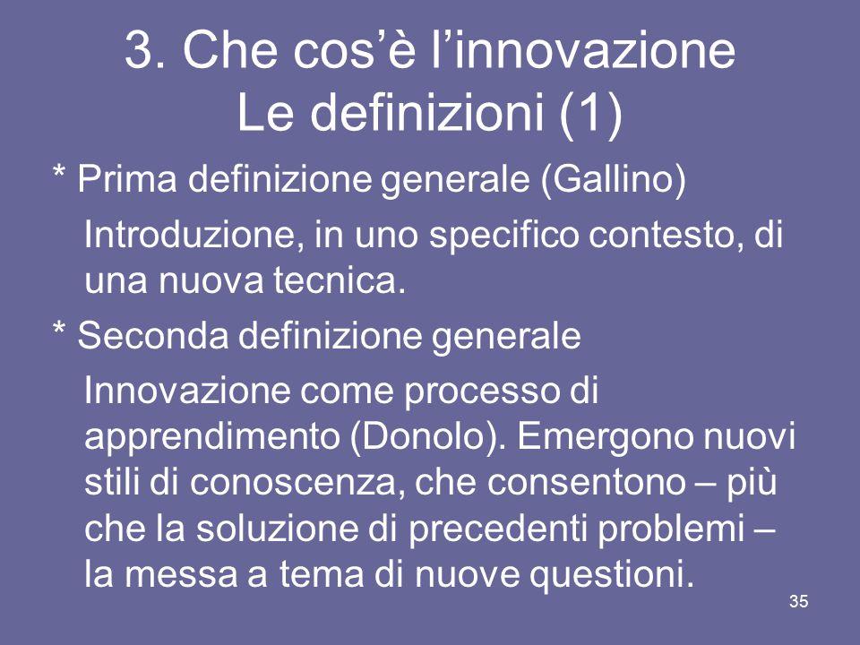 3. Che cos'è l'innovazione Le definizioni (1)