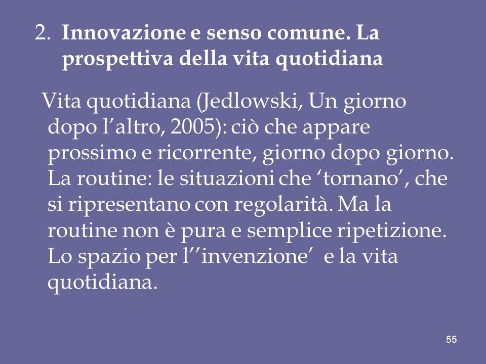 2. Innovazione e senso comune. La prospettiva della vita quotidiana