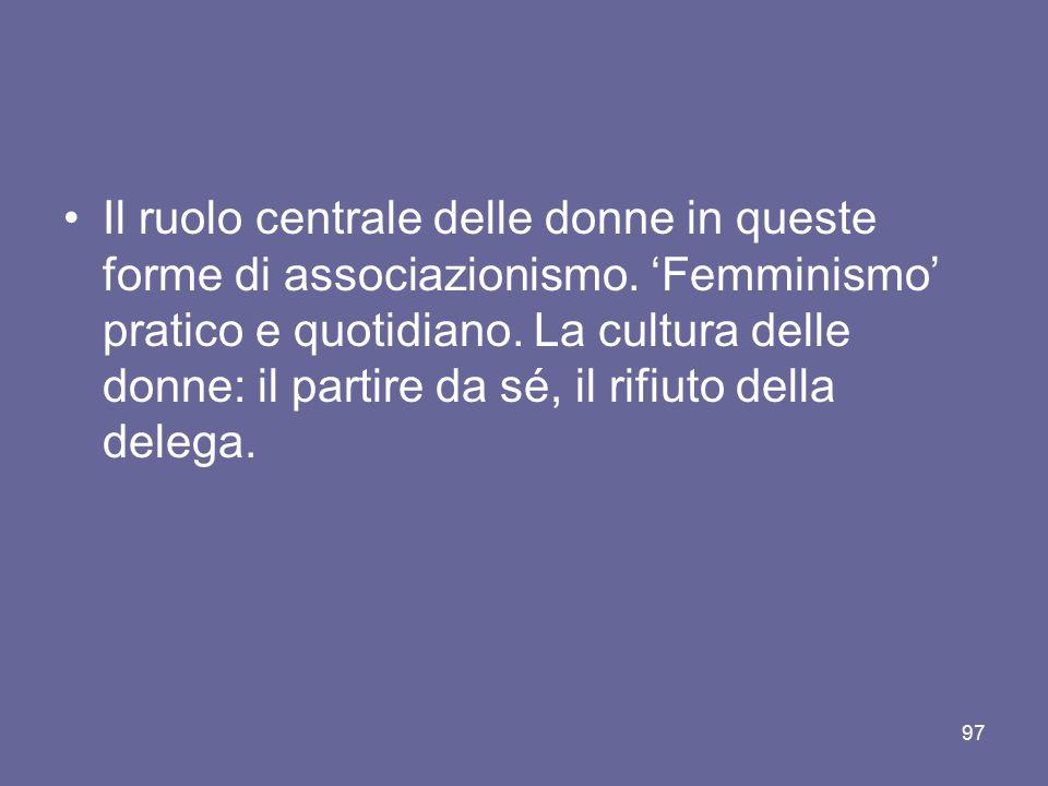 Il ruolo centrale delle donne in queste forme di associazionismo
