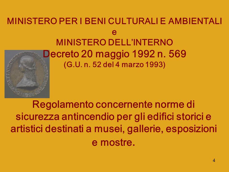 MINISTERO PER I BENI CULTURALI E AMBIENTALI MINISTERO DELL'INTERNO