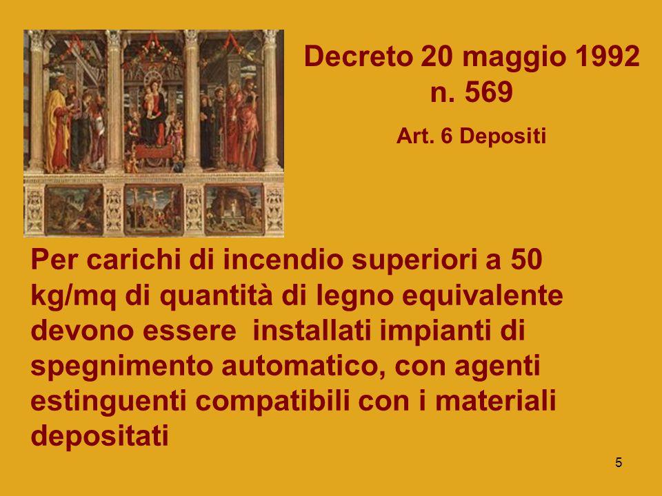 Decreto 20 maggio 1992 n. 569 Art. 6 Depositi.