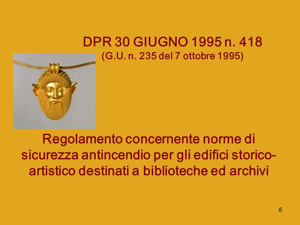 DPR 30 GIUGNO 1995 n. 418 (G.U. n. 235 del 7 ottobre 1995)