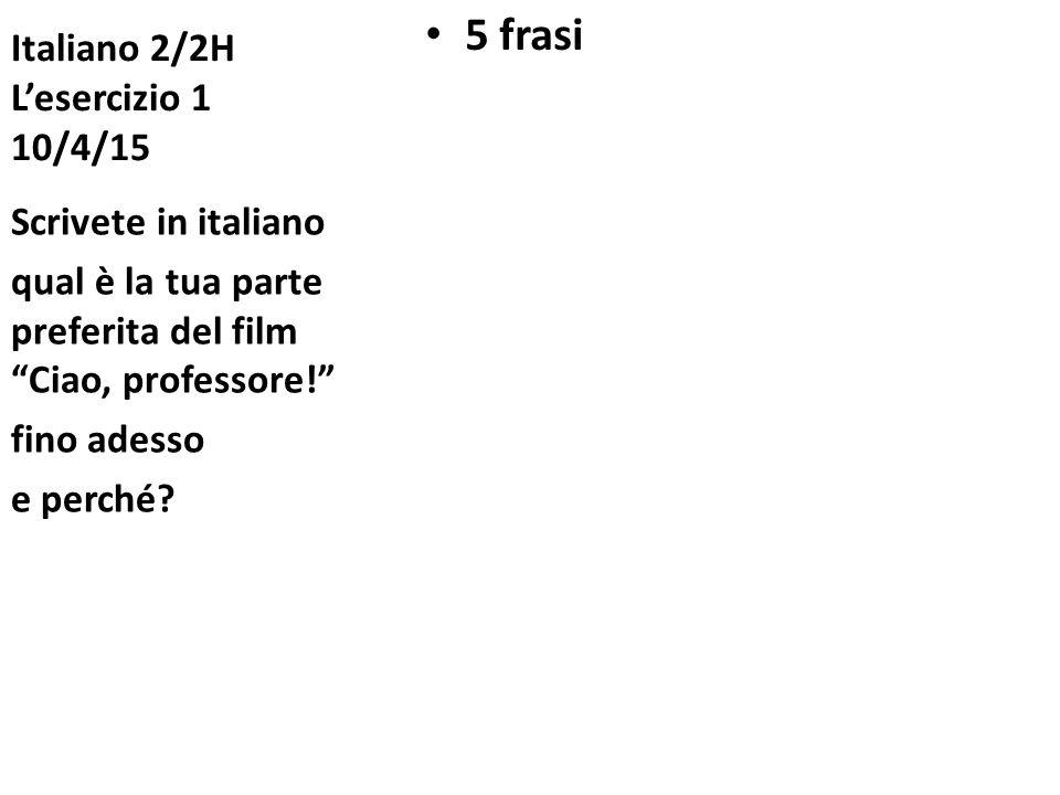 Italiano 2/2H L'esercizio 1 10/4/15