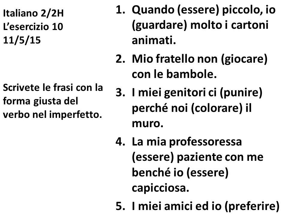 Italiano 2/2H L'esercizio 10 11/5/15
