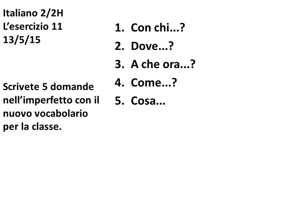 Italiano 2/2H L'esercizio 11 13/5/15