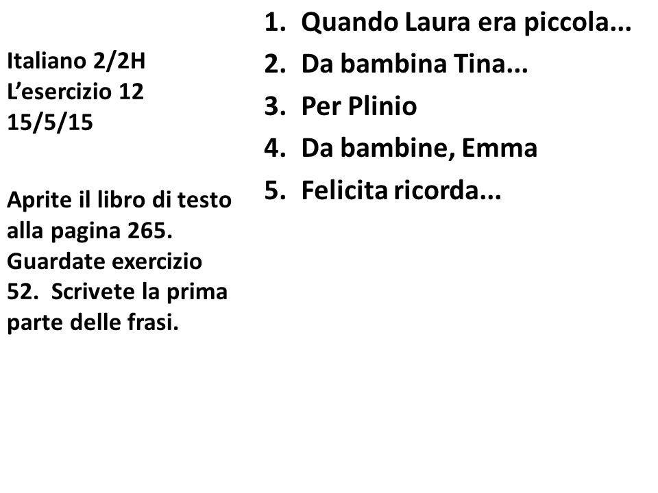 Italiano 2/2H L'esercizio 12 15/5/15