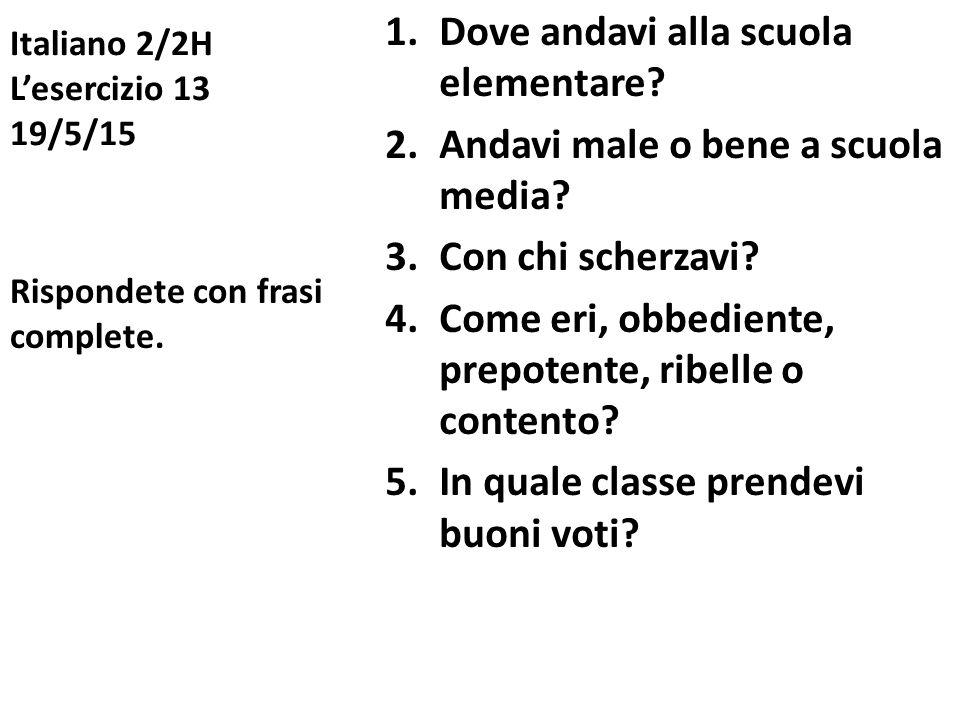 Italiano 2/2H L'esercizio 13 19/5/15