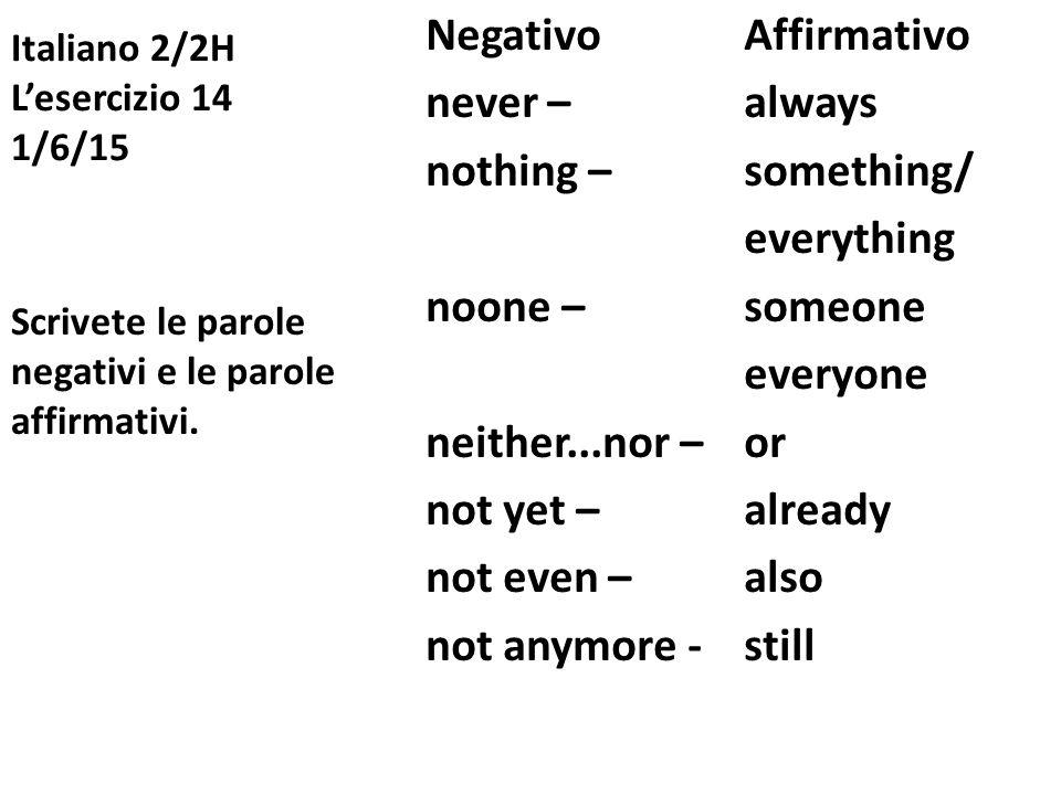 Italiano 2/2H L'esercizio 14 1/6/15