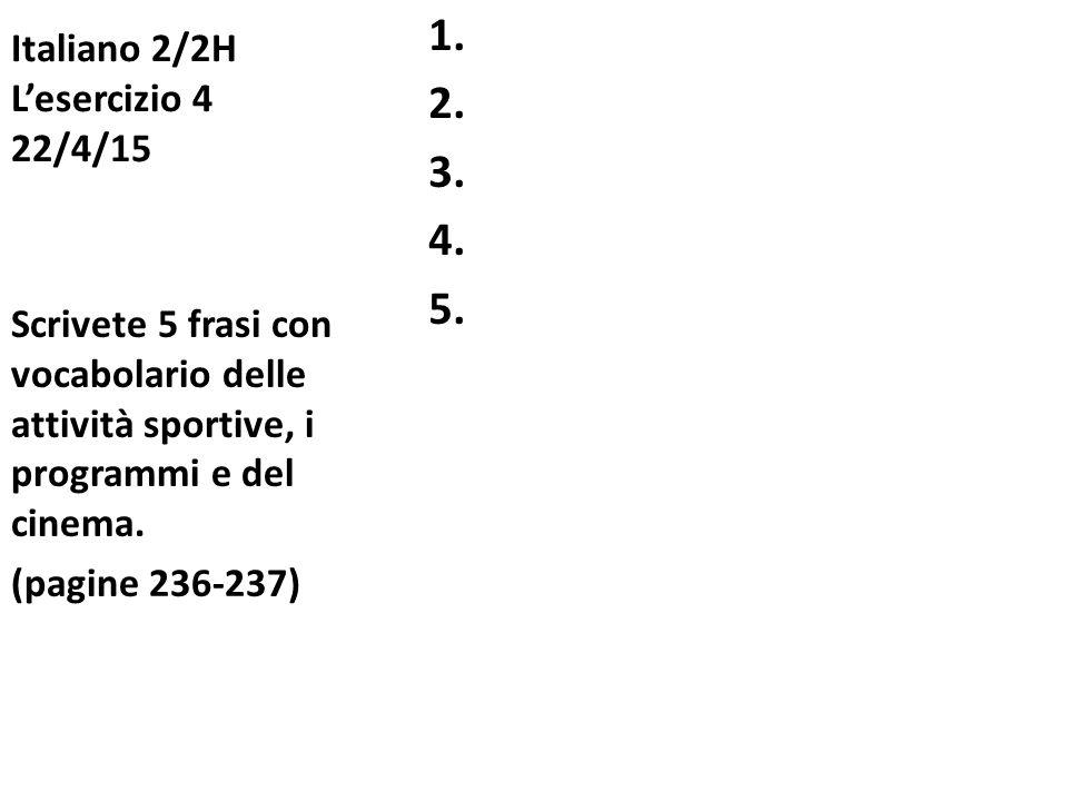 Italiano 2/2H L'esercizio 4 22/4/15
