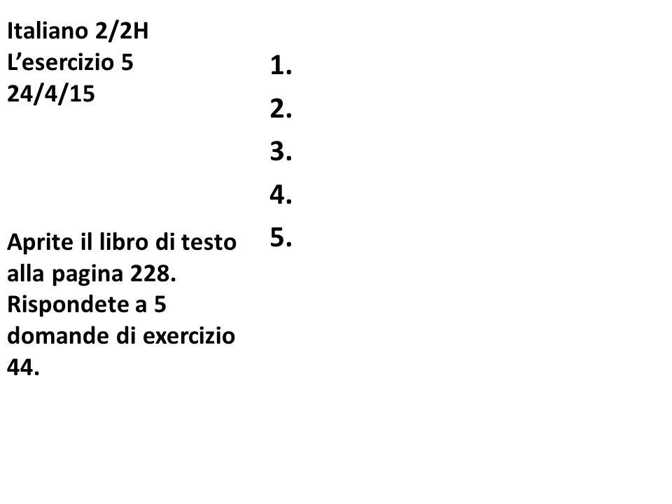 Italiano 2/2H L'esercizio 5 24/4/15