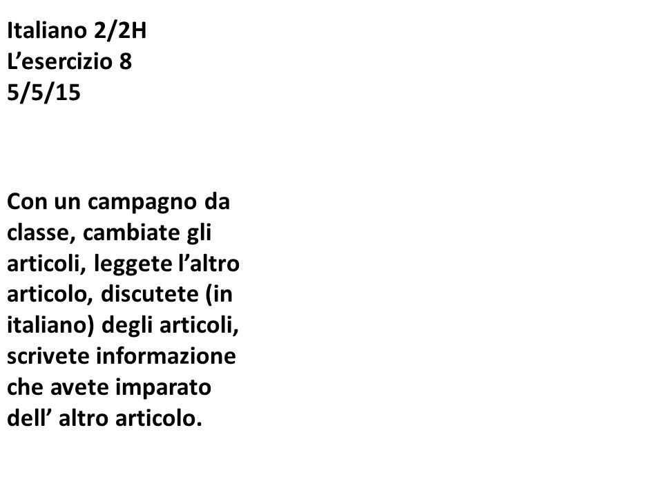 Italiano 2/2H L'esercizio 8 5/5/15