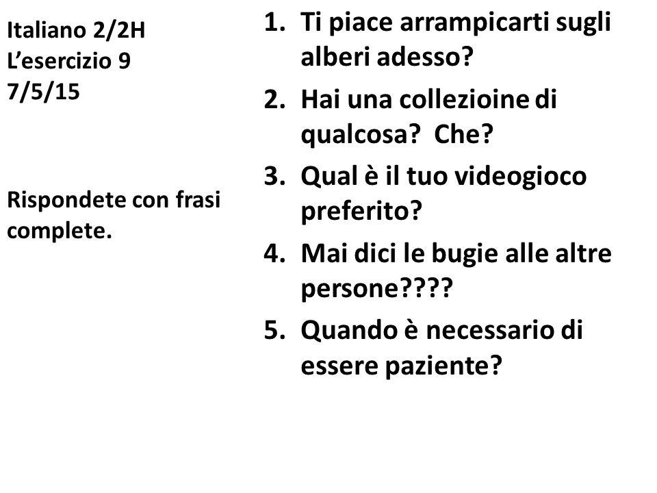 Italiano 2/2H L'esercizio 9 7/5/15