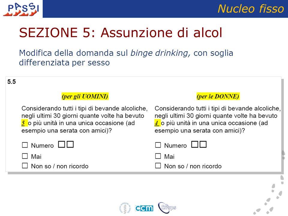 SEZIONE 5: Assunzione di alcol