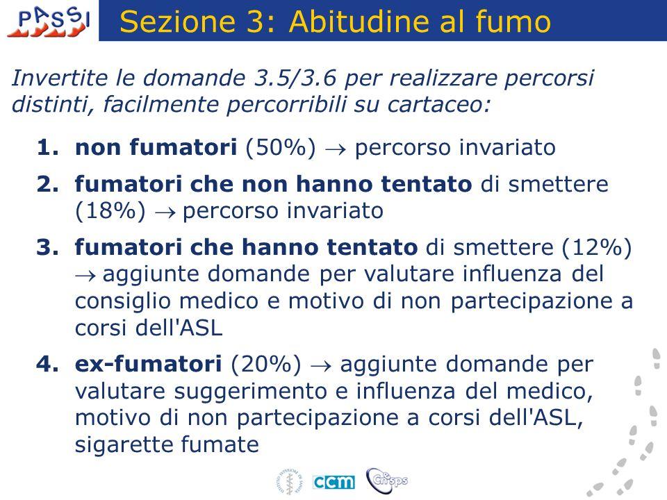 Sezione 3: Abitudine al fumo