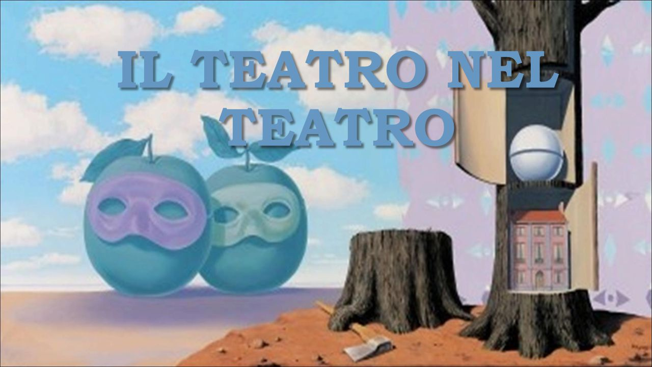 Il teatro nel teatro