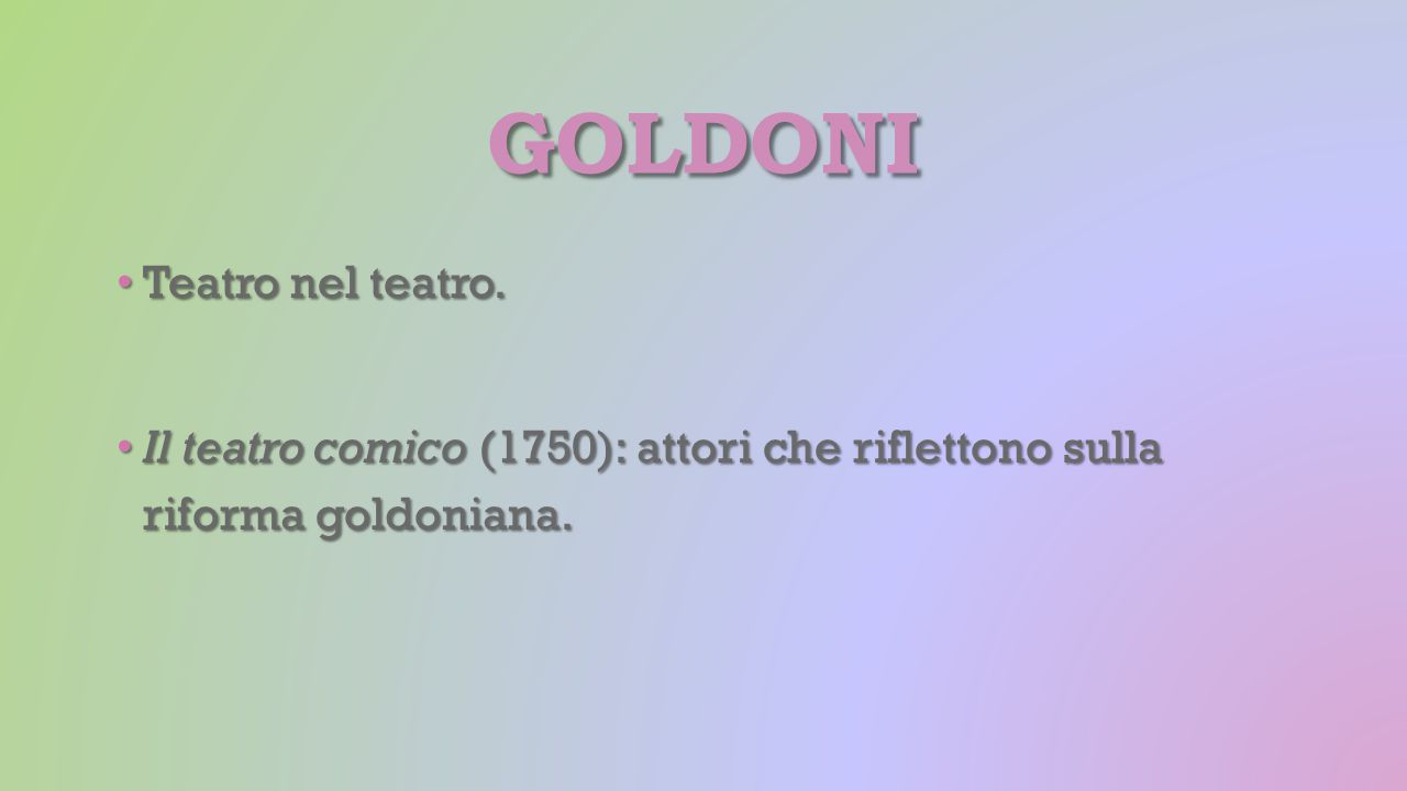 goldoni Teatro nel teatro.