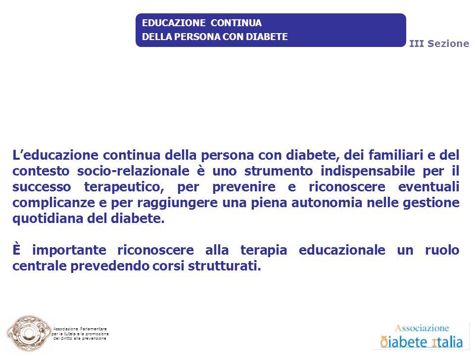 9 Luglio 2009 EDUCAZIONE CONTINUA. DELLA PERSONA CON DIABETE. III Sezione.