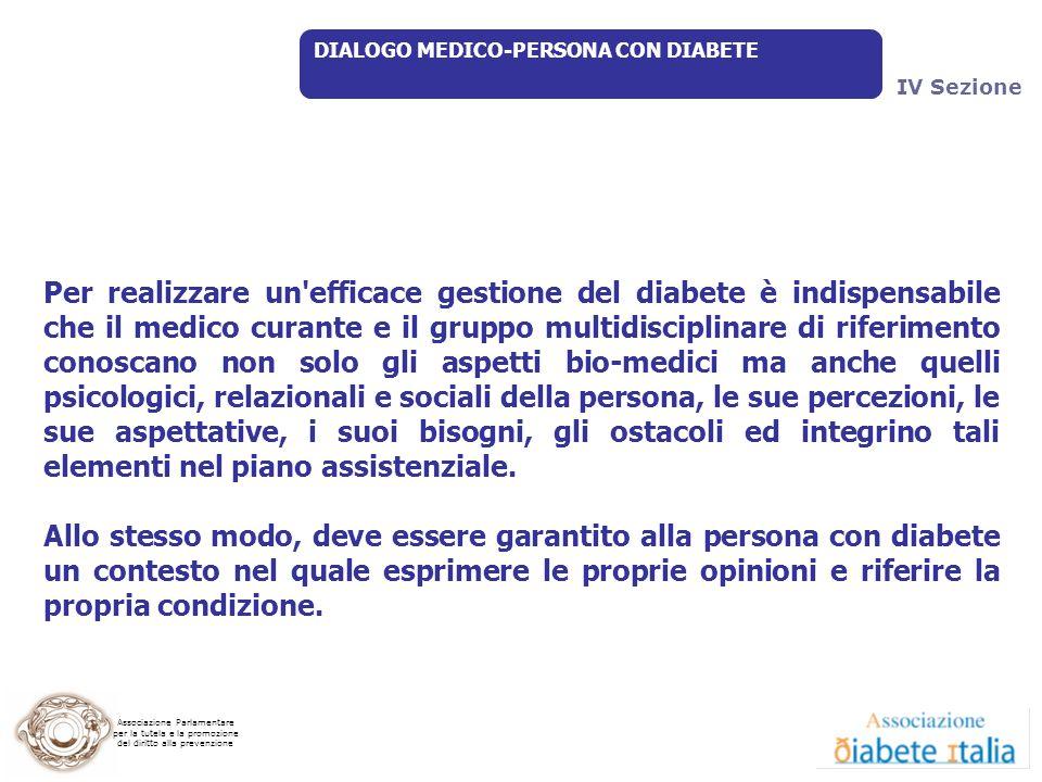 9 Luglio 2009 DIALOGO MEDICO-PERSONA CON DIABETE. IV Sezione.