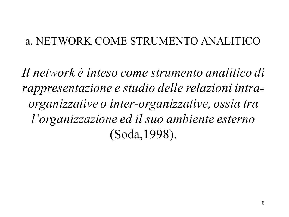 a. NETWORK COME STRUMENTO ANALITICO
