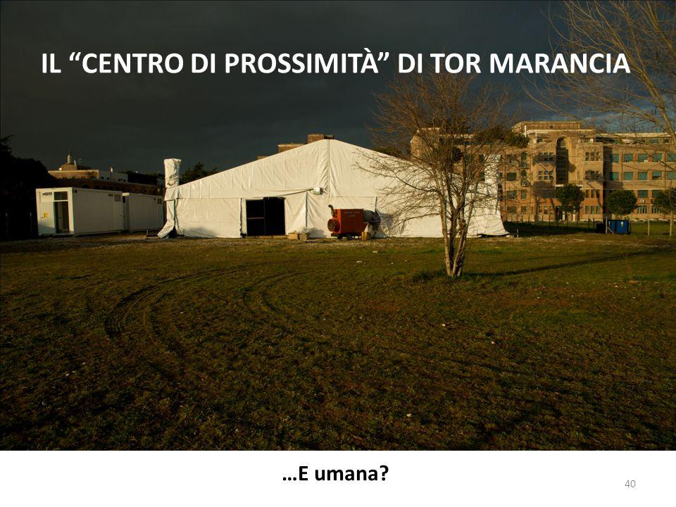 IL CENTRO DI PROSSIMITà DI TOR MARANCIA