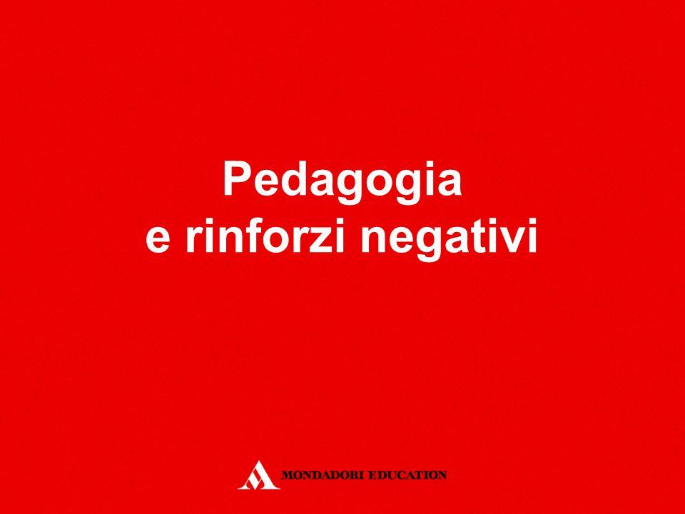 Pedagogia e rinforzi negativi