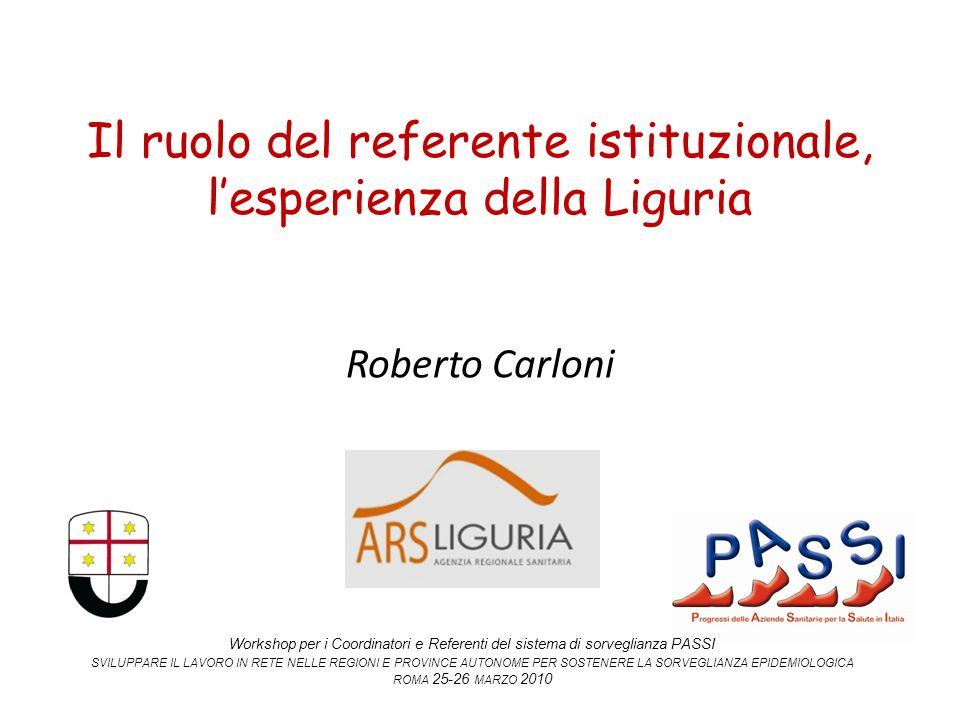Il ruolo del referente istituzionale, l'esperienza della Liguria