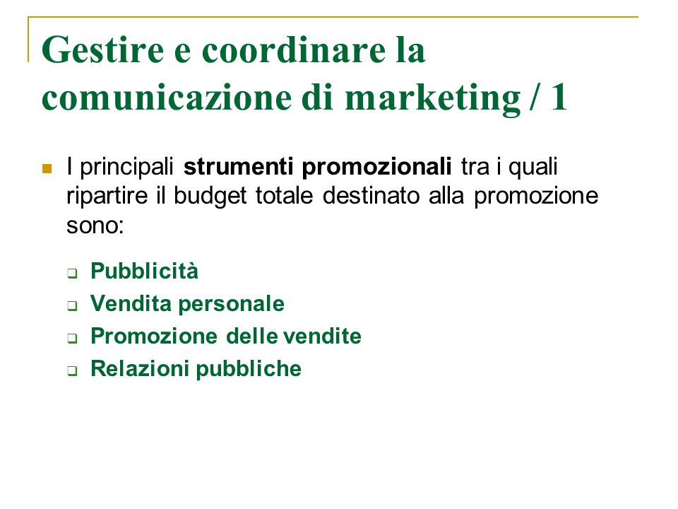 Gestire e coordinare la comunicazione di marketing / 1
