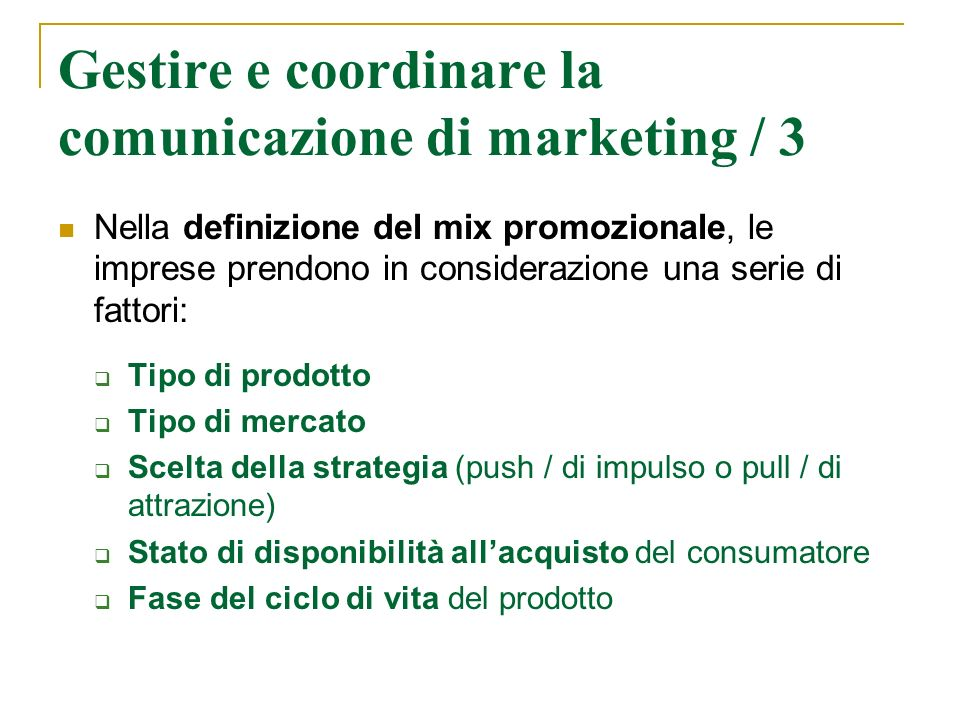 Gestire e coordinare la comunicazione di marketing / 3