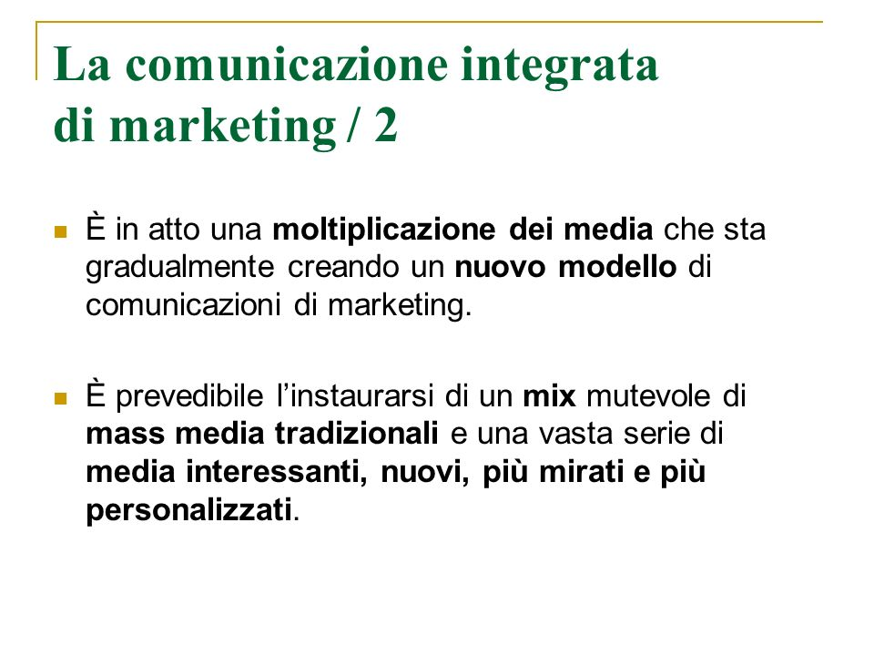 La comunicazione integrata di marketing / 2