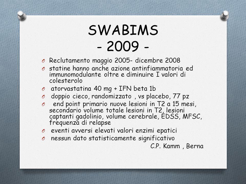 SWABIMS - 2009 - Reclutamento maggio 2005- dicembre 2008