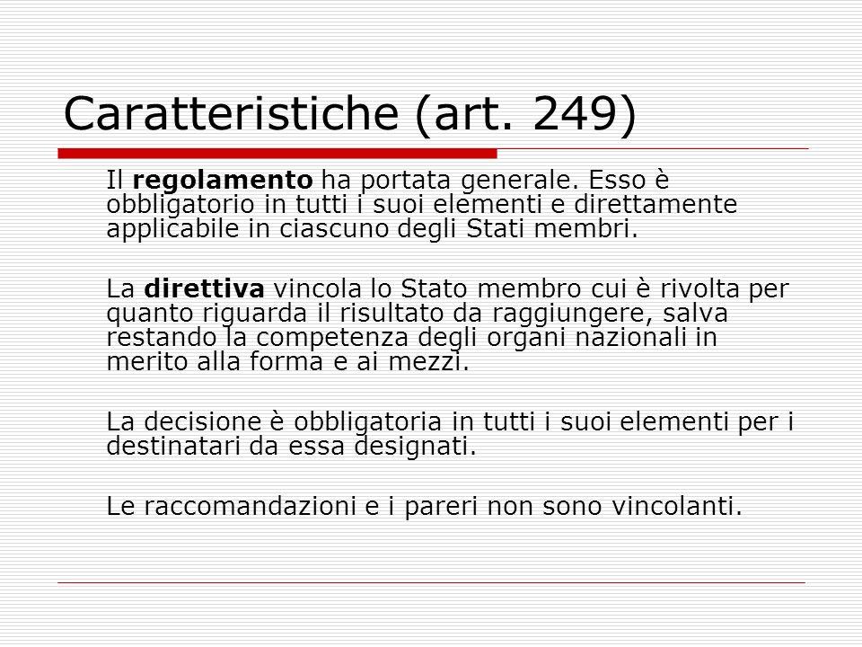 Caratteristiche (art. 249)