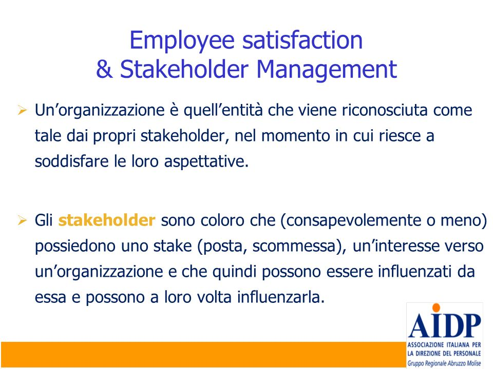 Employee satisfaction & Stakeholder Management