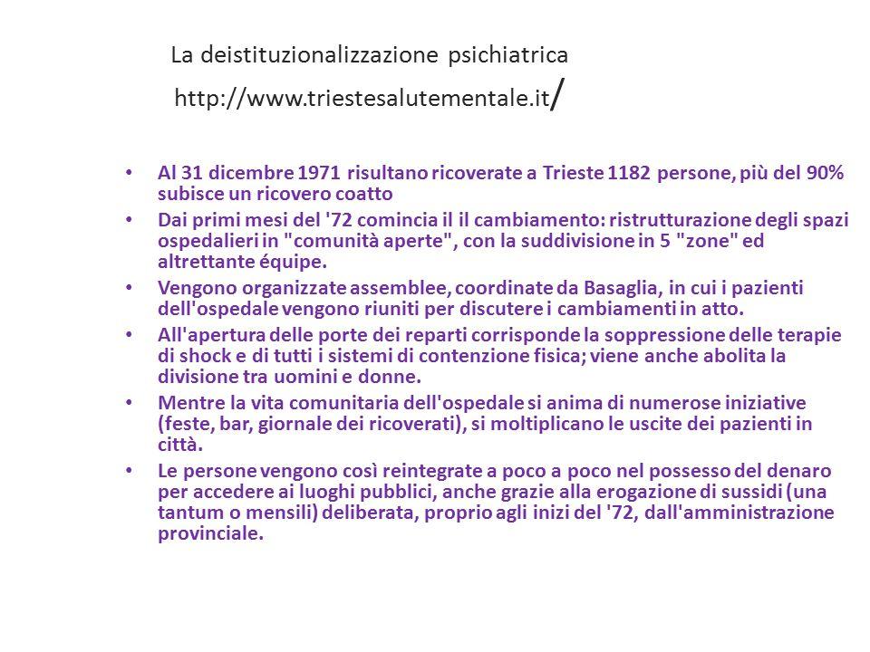 La deistituzionalizzazione psichiatrica http://www