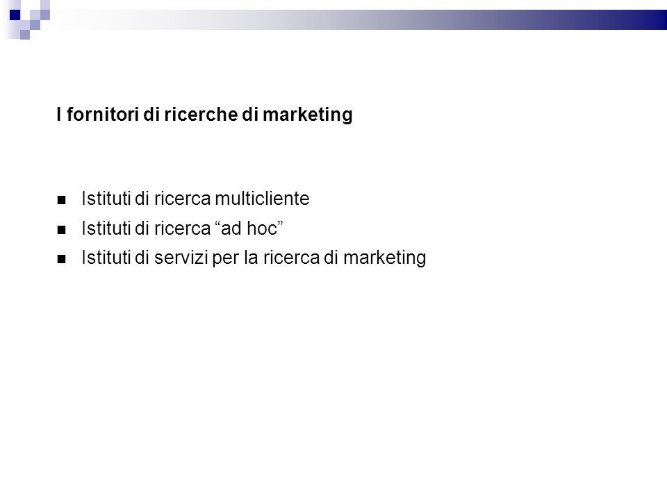 I fornitori di ricerche di marketing