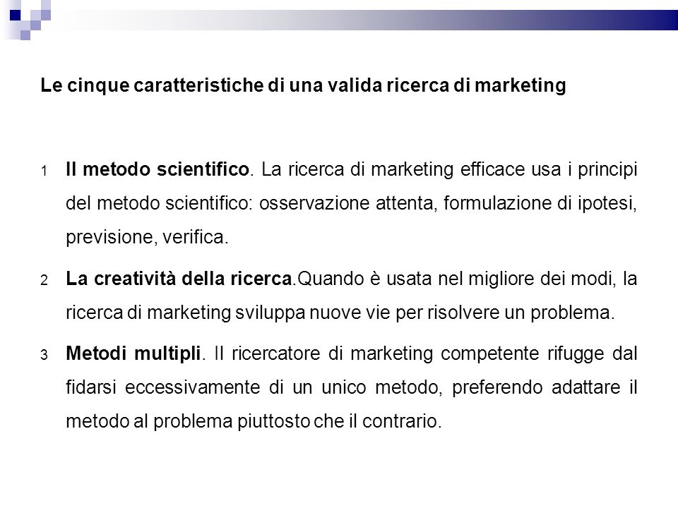 Le cinque caratteristiche di una valida ricerca di marketing