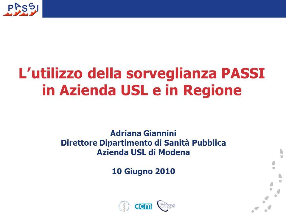 L'utilizzo della sorveglianza PASSI in Azienda USL e in Regione