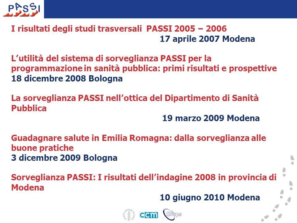 I risultati degli studi trasversali PASSI 2005 – 2006