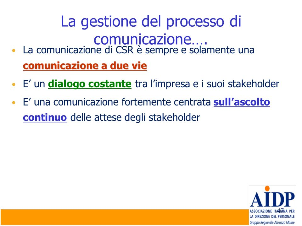 La gestione del processo di comunicazione….