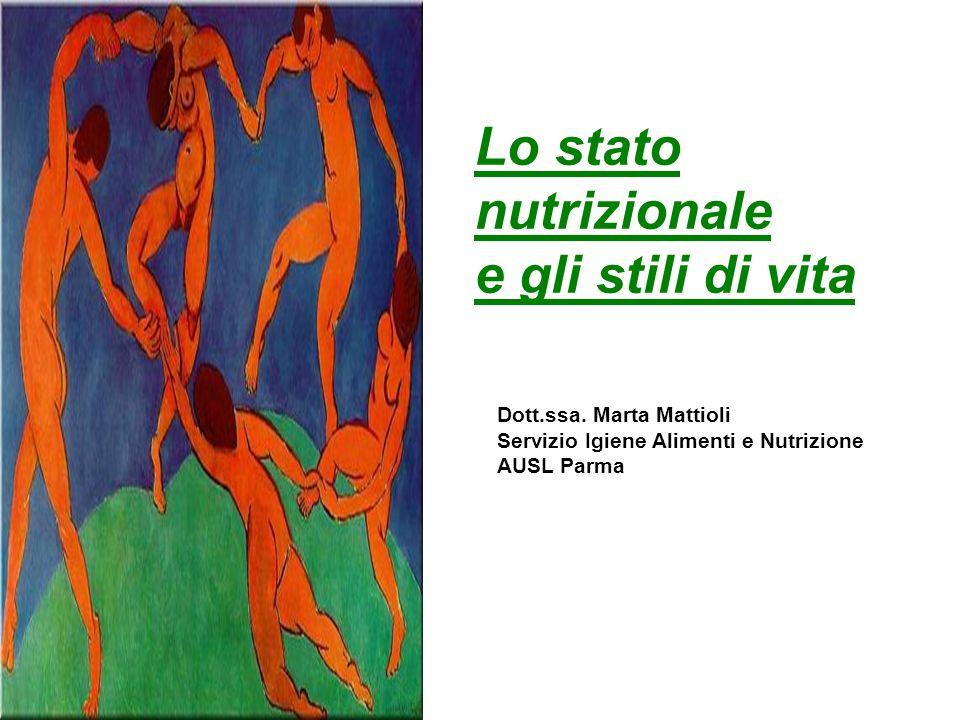 Lo stato nutrizionale e gli stili di vita