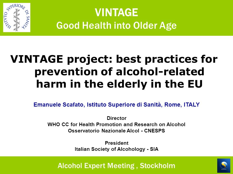 VINTAGE Good Health into Older Age