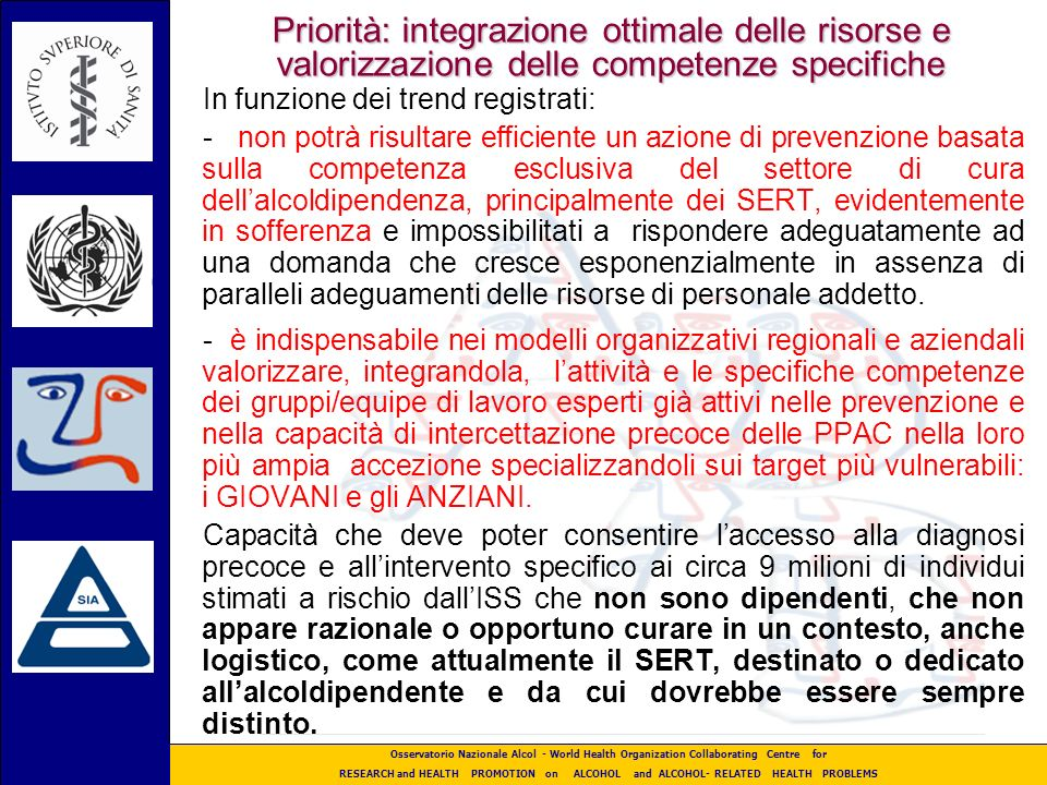 Priorità: integrazione ottimale delle risorse e valorizzazione delle competenze specifiche