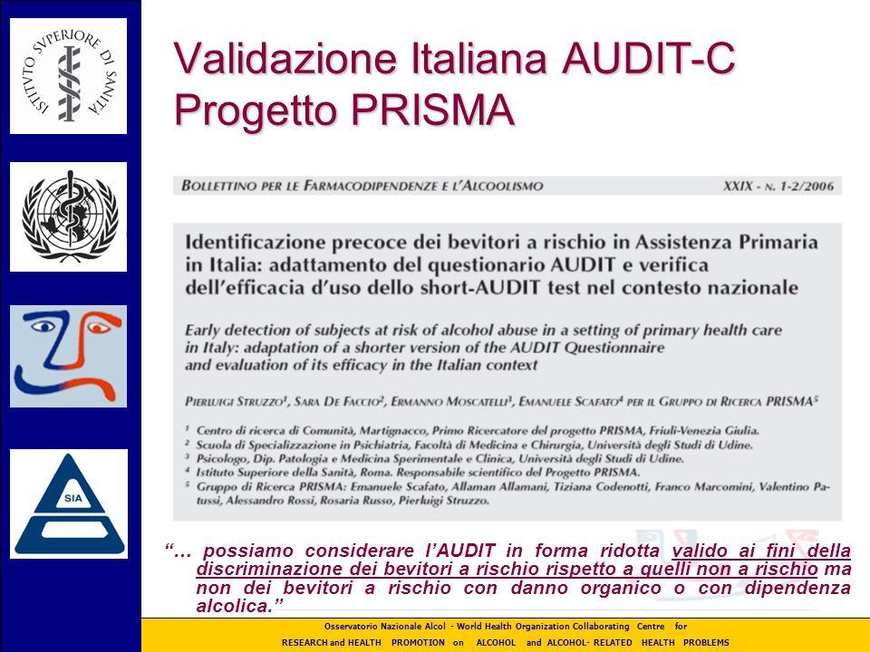 Validazione Italiana AUDIT-C Progetto PRISMA
