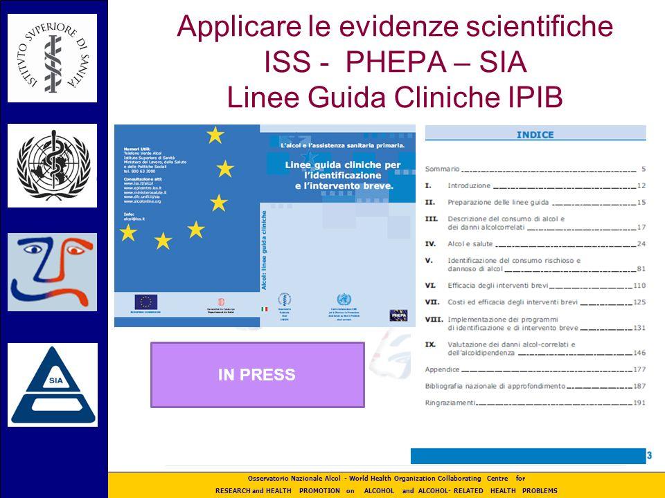 Applicare le evidenze scientifiche ISS - PHEPA – SIA Linee Guida Cliniche IPIB